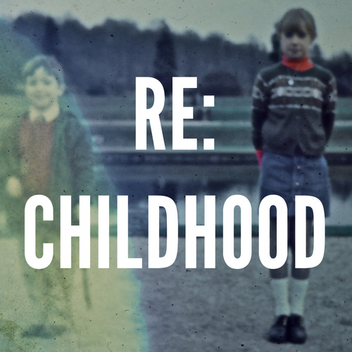 Re%20childhood%20collab