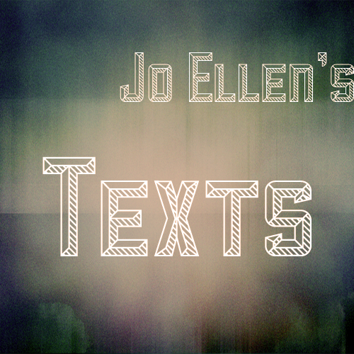 Joellenstexts2